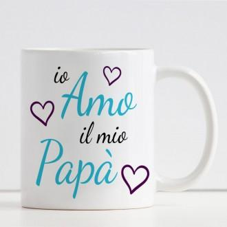"""Tazza per papà con la scritta """"Io amo il mio papà"""" ed i nomi dei bambini"""